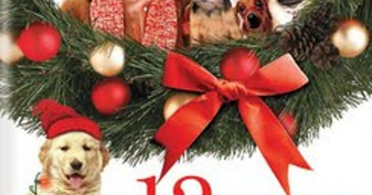 12 Dogs Of Christmas.Rough Edges Tuesday S Overlooked Movies The 12 Dogs Of