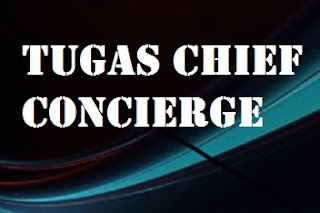 Tugas Chief Concierge