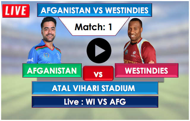 Watch Live match  Afghanistan vs  West Indies- 1st oneday match , 2019
