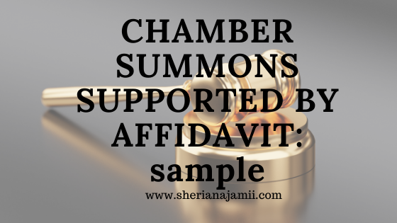 chamber summons supported by affidavit