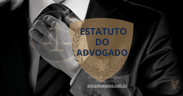 Aula 07: A relação do advogado com seu cliente. Art. 7º Estatuto da Advocacia Lei 8.906/94