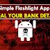 साबधान !!साबधान !!साबधान !! यो सामान्य 'Flashlight App'ले तपाईंको बैंक विवरण चोरी गर्न सक्छ !