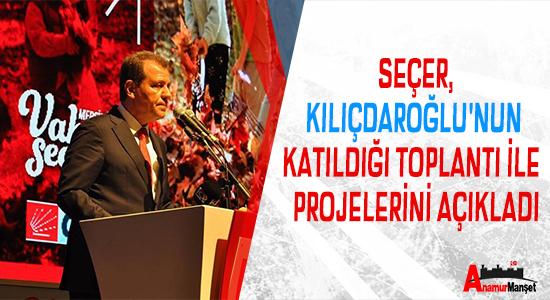 Secer Kilicdaroglu'nun Katildigi Toplanti Ile  Projelerini Acikladi