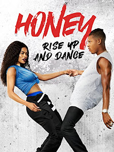 Honey: Rise Up and Dance Poster