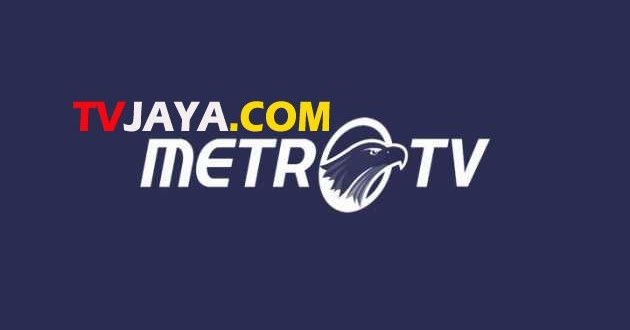 Nonton Live Streaming Metro TV Online Indonesia Tanpa Buffering