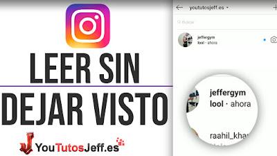 Leer Mensajes de Instagram sin Dejar el Visto