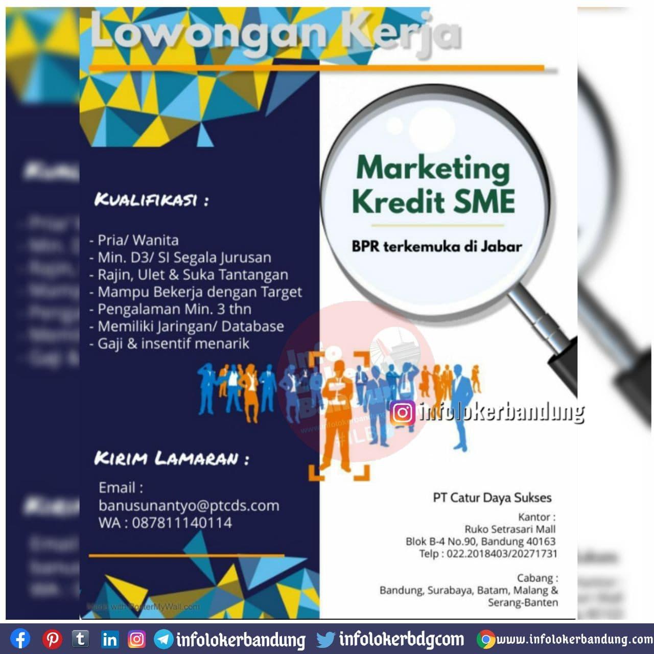 Lowongan Kerja Marketing Kredit SME PT. Catur Daya Sukses Bandung Desember 2020