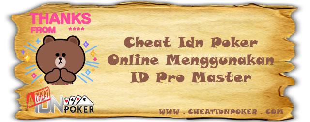 Cheat Idn Poker Online Menggunakan ID Pro Master
