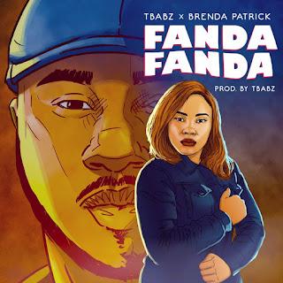 MUSIC: TBabz X Brenda Patrick - Fanda Fanda
