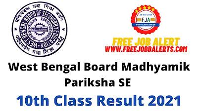Sarkari Result - West Bengal Board Madhyamik Pariksha SE 10th Class Result 2021