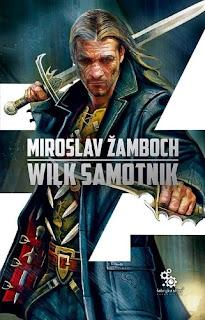 Wilk Samotnik - Miroslav Žamboch