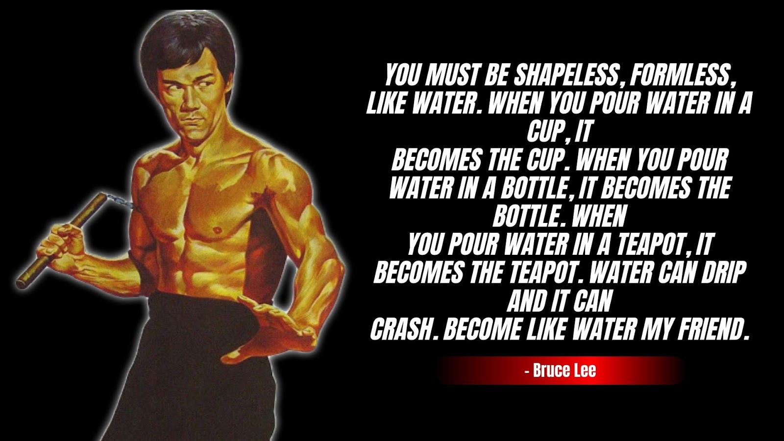 Bruce Lee Quote on water, bruce lee water quote