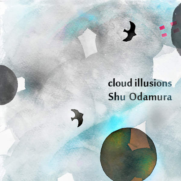 [Album] 小田村愁 – Cloud Illusions (2016.02.24/MP3/RAR)