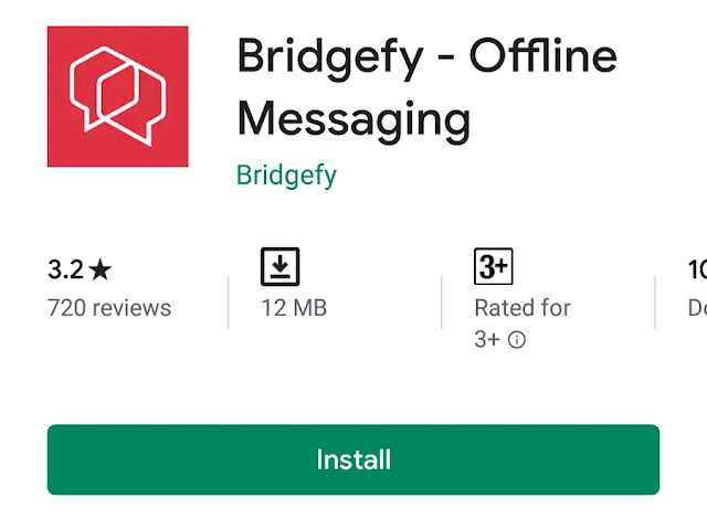https://www.technologymagan.com/2019/09/use-this-bridgefi-app-messaging-app-to-chat-without-internet-offline-chat-app.html