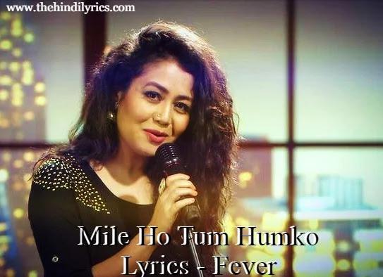 Mile Ho Tum Humko Lyrics - Fever