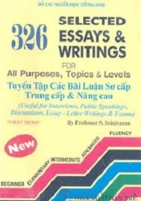 Tuyển Tập 326 Bài Luận Sơ Cấp, Trung Cấp Và Nâng Cao - S. Srinivasan