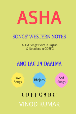 ASHA SONGS' WESTERN NOTATIONS