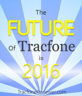 What does the Future hold for Tracfone in  The Future of Tracfone in 2016