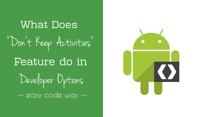 Don't keep activities developer options