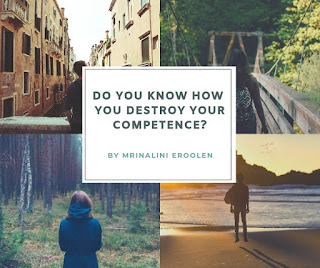 Know How You Destroy Your Competence