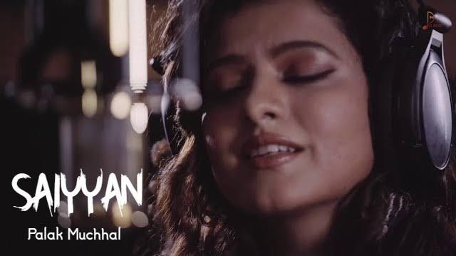 Saiyyan lyrics palak muchhal 2020 song