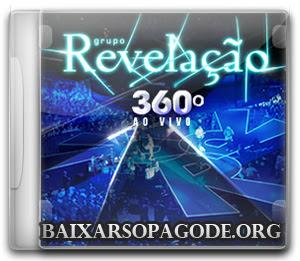 Revelação –  360 Ao Vivo Em Recife No Caldeirão (22-03-2013)