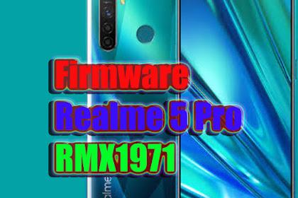 Firmware Realme 5 Pro | RMX1971