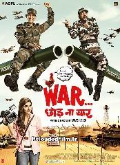 War Chhod Na Yaar (2013) Hindi Full Movie Download 1080p 720p 480p
