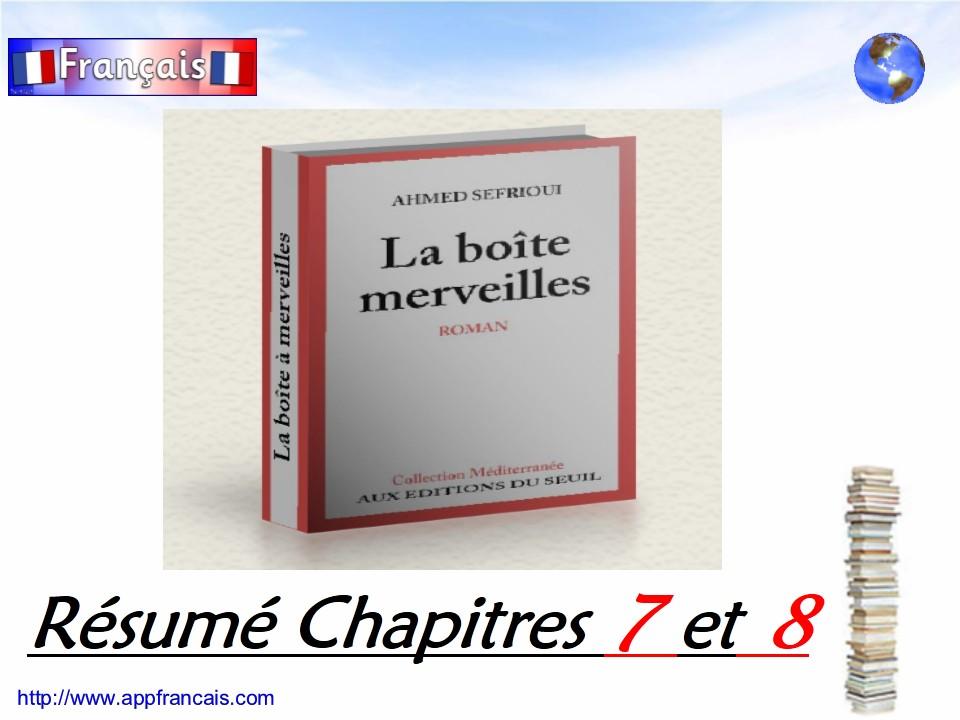 r u00e9sum u00e9 des chapitres 7 et 8 de  u00ab la boite  u00e0 merveilles