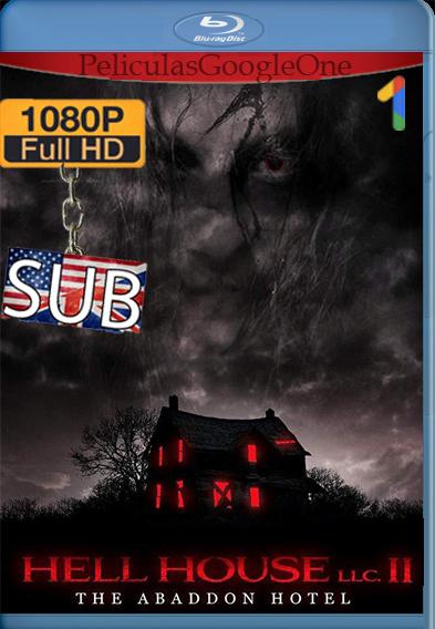 Hell House LLC II: The Abaddon Hotel [2018] [1080p BRrip] [Inglés-Subtitulado] – StationTv
