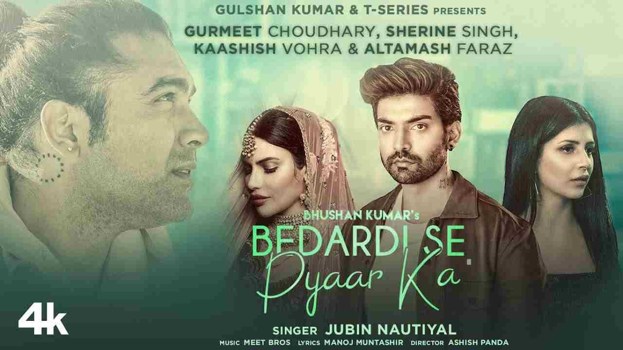 बेदर्दी से प्यार का Bedardi se pyaar ka lyrics in Hindi Jubin Nautiyal Hindi Song