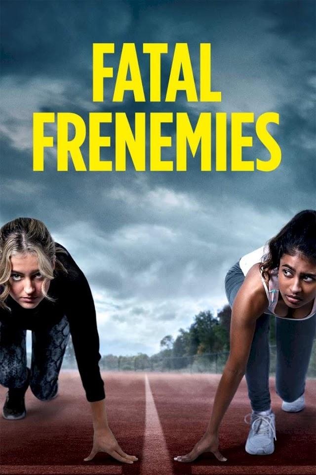 FATAL FRENIMIES  (2021)