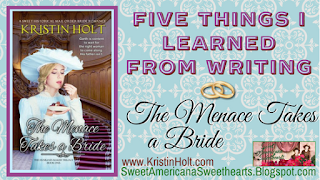 Kristin Holt | Five Things I learned From Writing THE MENACE TAKES A BRIDE