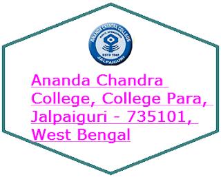 Ananda Chandra College, College Para, Jalpaiguri - 735101, West Bengal