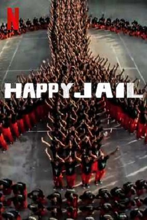 Watch Online Free Happy Jail Season 1 Full Hindi Dubbed Download 720p All Episodes