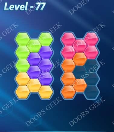 Block! Hexa Puzzle [6 Mania] Level 77 Solution, Cheats, Walkthrough for android, iphone, ipad, ipod