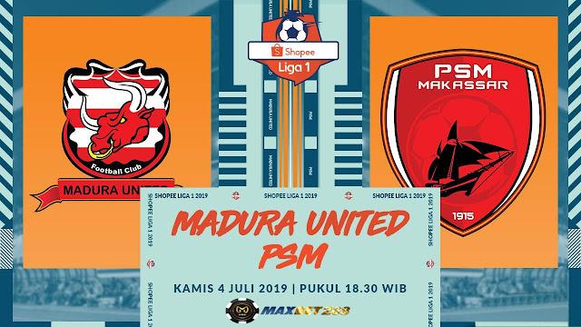 Prediksi Madura United Vs PSM, Kamis 04 Juli 2019 Pukul 18.30 WIB @ Indosiar