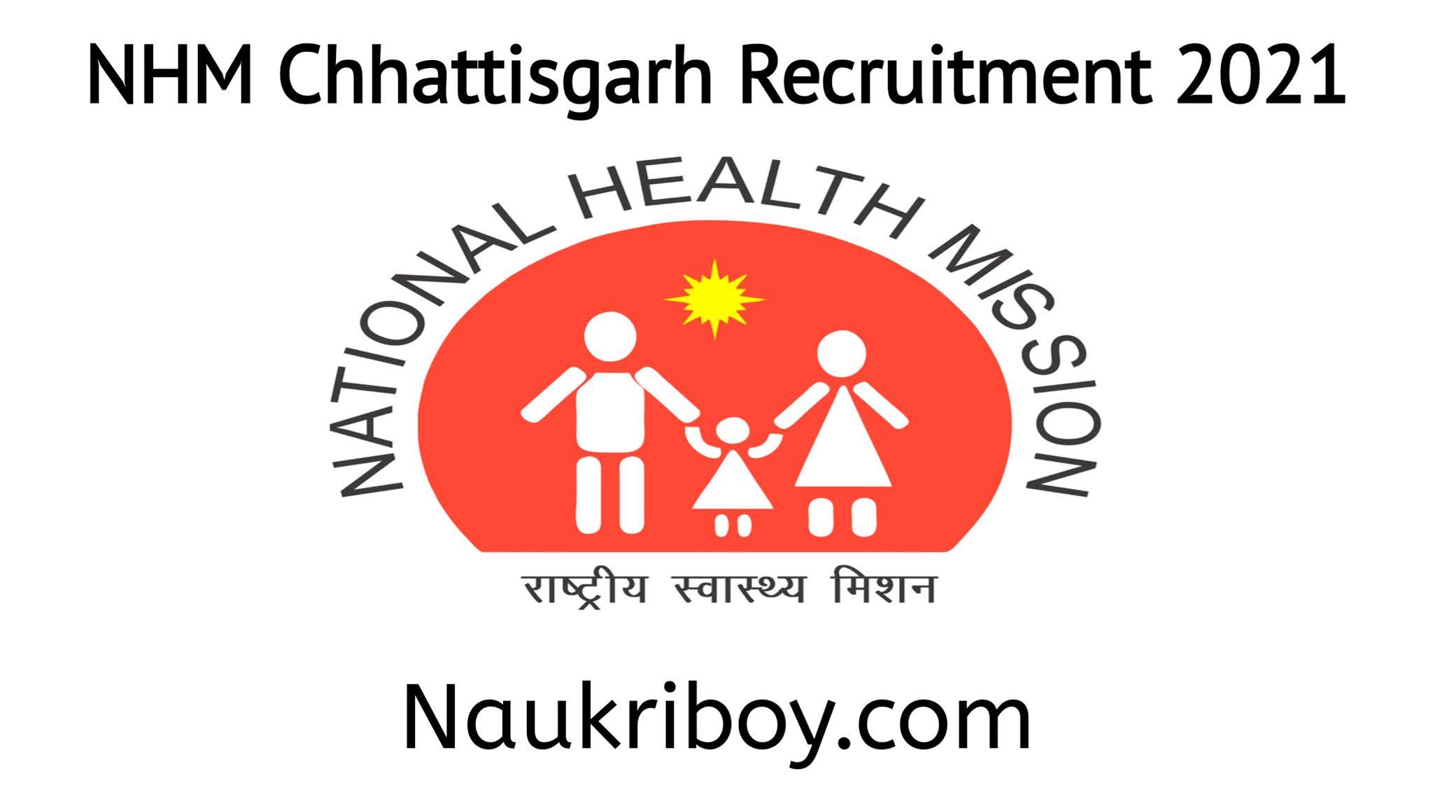 NHM Chhhattisgarh Recruitment 2021, CMHO Recruitment 2021, Health Deaprtment Jobs Chhattisgarh, Naukriboy.com