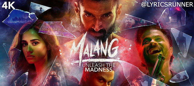 Malang Bollywood Movie(2020) Reviews, Cast, Trailer & Release Date