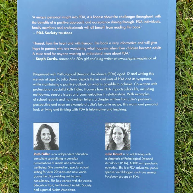 Blue back cover of the book Being Julia - lots of text including endorsements from PDA Society and Steph Curtis and introductions to Julia and Ruth Fidler