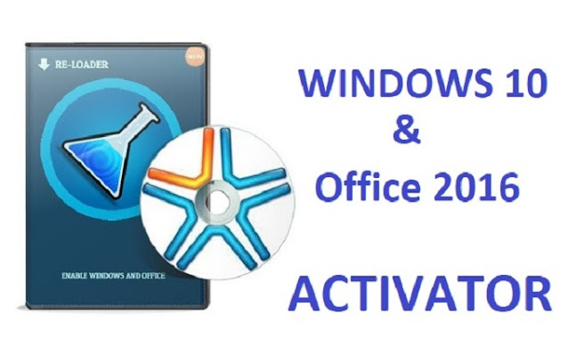 New Windows 10 Activator Office Re Loader Activator Download