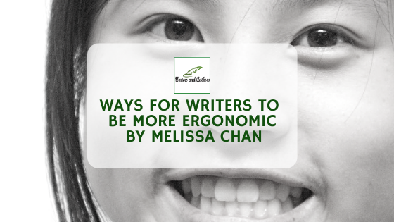 Ways for Writers to be More Ergonomic, Guest post by Melissa Chan, creator of Literary Book Gifts.