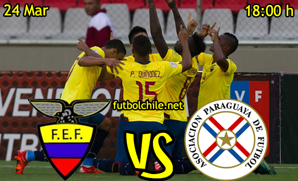 VER STREAM RESULTADO EN VIVO, ONLINE: Ecuador vs Paraguay