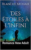 http://lachroniquedespassions.blogspot.fr/2017/02/des-etoiles-linfini-de-blanche-monah.html