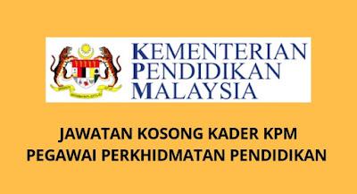 Jawatan Kosong Kader KPM 2019