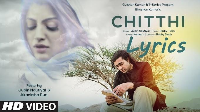 Oh Sathi Teri Chitthi pate pe aaye na lyrics video song |Jubin Nautiyal