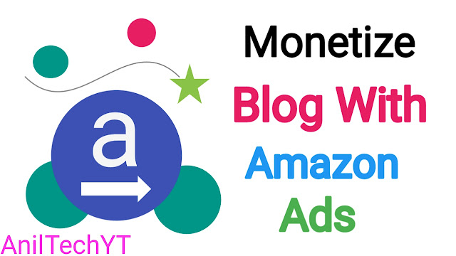Monetize Blog With Amazon Ads Full Guide in 2021