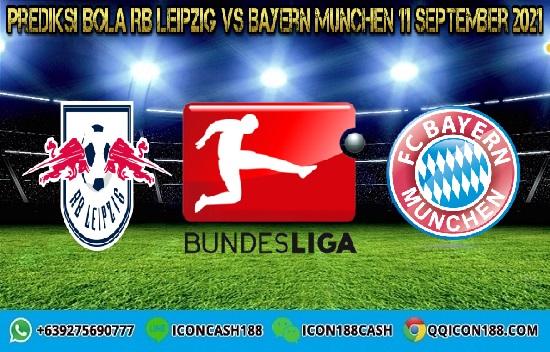 Prediksi Skor RB Leipzig Vs Bayern Munchen 11 September 2021