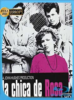 La Chica De Rosa 1986 HD [1080p] Latino [GoogleDrive] SilvestreHD