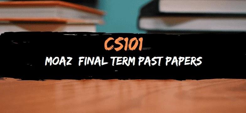 CS101 MOAZ